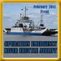 Operation Emergency River Shuttle!