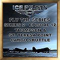 Fly the Series S2 E12 Thompson & St. Teresa Point Cargo Shuttle