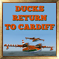 Ducks return to Cardiff