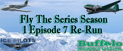 Fly The Series. Season 1 Episode 7 Re-Run