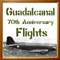 Guadalcanal 70th Anniversary Flights