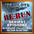 Fly the Series S1 E2 McKenzie Valley Run in Electra Re-Run