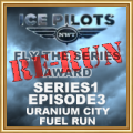 IPFTS S1 E3 Uranium City Fuel Run Re-run