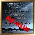 IPFTS S2 E8 'DC-3 ON SKIS' RE-RUN