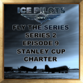 Fly the Series S2 E9 Stanley Cup Charter Award