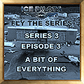 IPFTS S3 E3 'A BIT OF EVERYTHING'