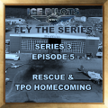 IPFTS S3 E5 RESCUE & TPO HOMECOMING
