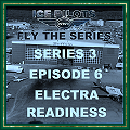 IPFTS S3 E6 'ELECTRA READINESS'