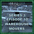 IPFTS S3 E10 'Warehouse Movers'