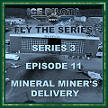 IPFTS S3 E11 'Mineral Miner's Delivery'