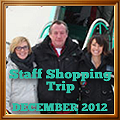Staff Shopping Trip December 2012
