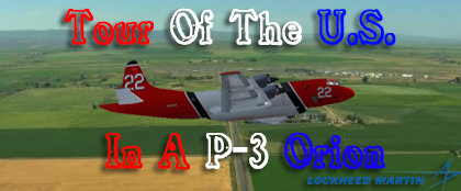 Tour of the U.S.  In a P-3 Orion